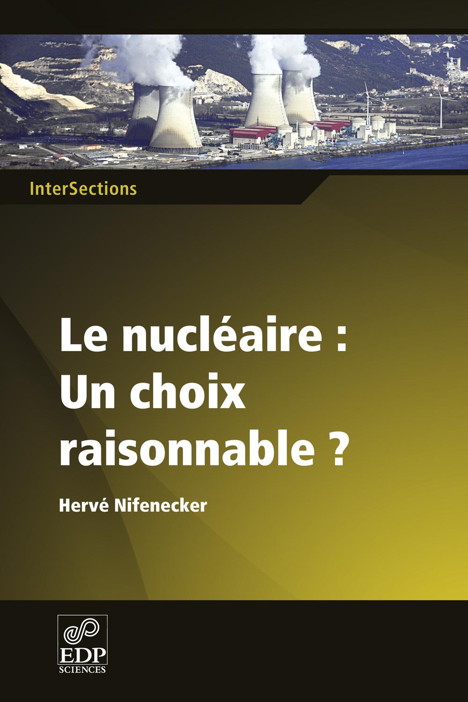 le nucléaire, un choix raisonnable