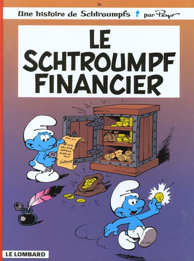 LES SCHTROUMPFS LOMBARD - TOME 16 - LE SCHTROUMPF FINANCIER