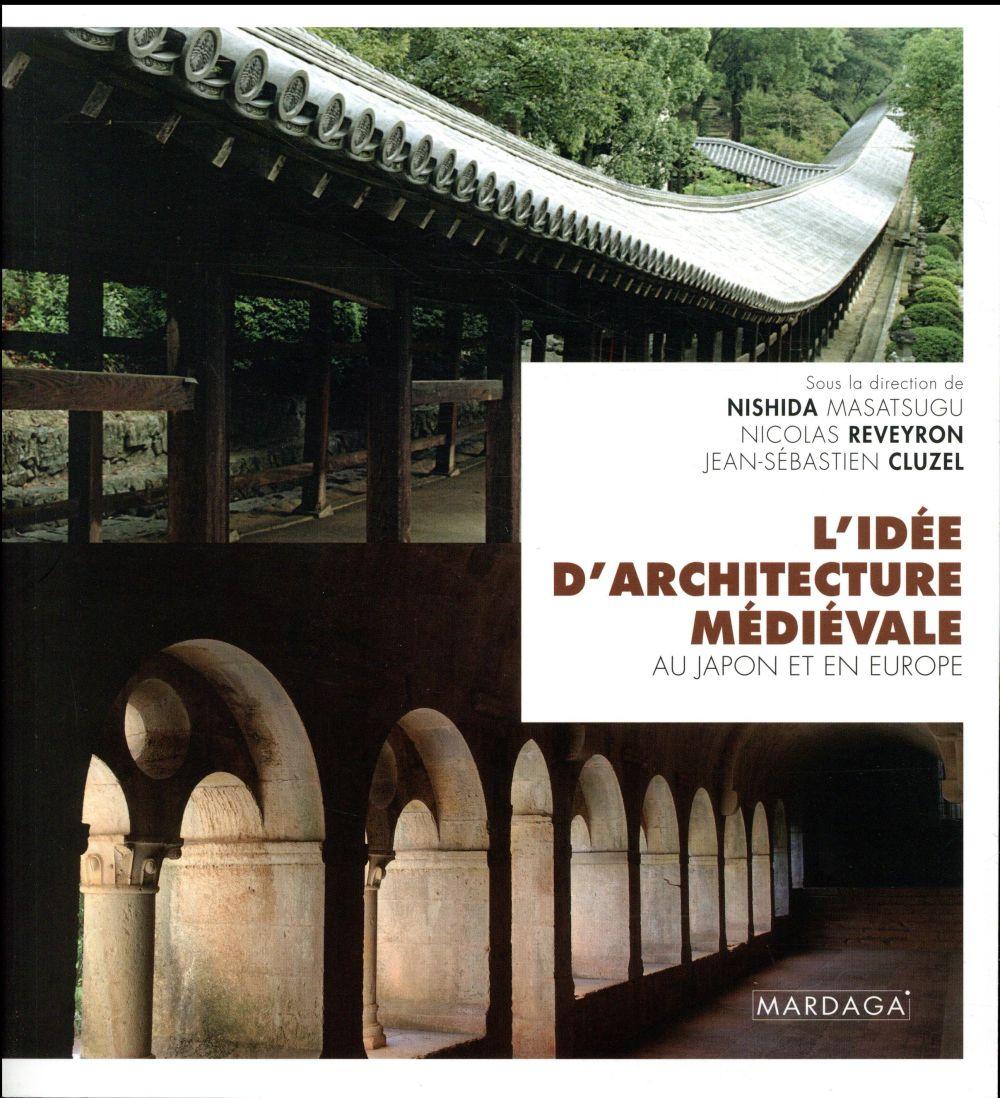 L'idée d'architecture médiévale au Japon et en Europe