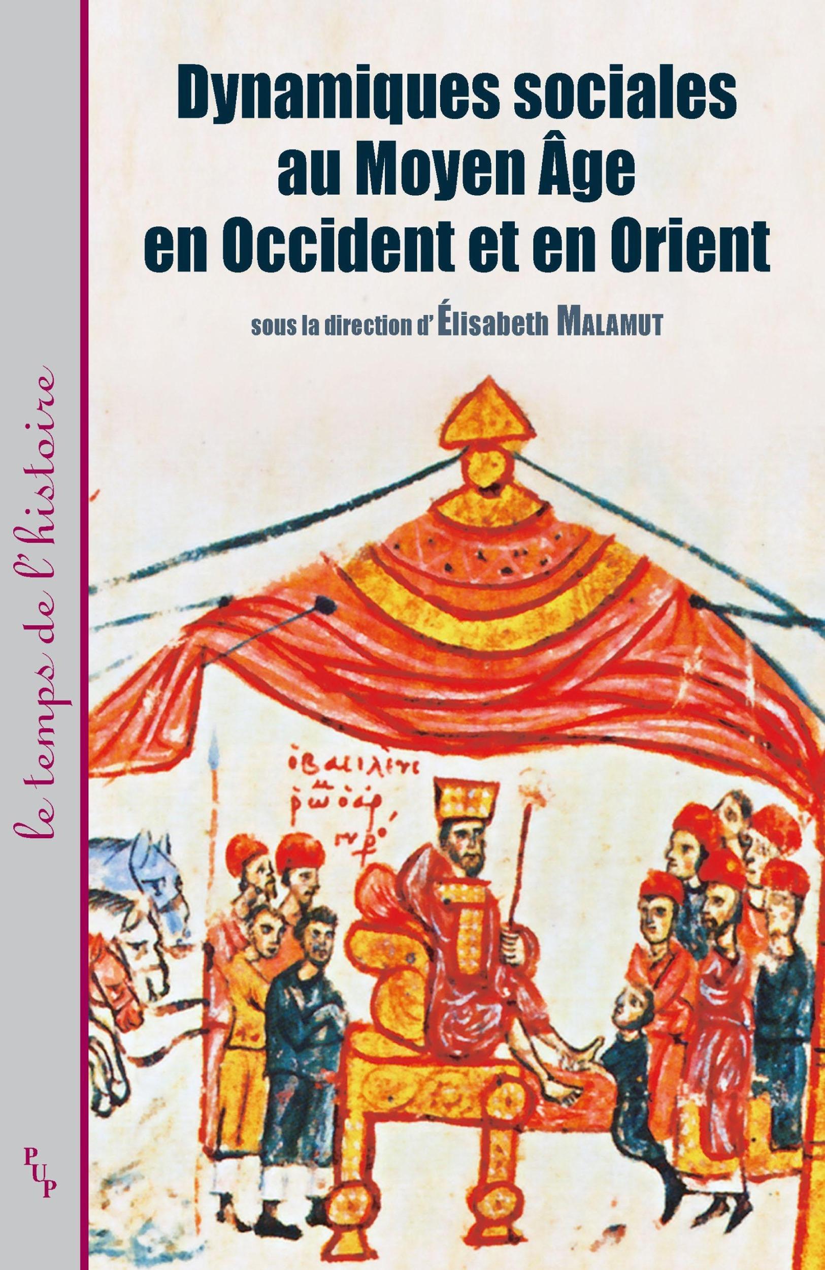 dynamiques sociales au Moyen-âge en Occident et en Orient