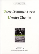Sweet summer sweat ; l'autre chemin