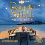 Mise en scène  - Danielle Steel - Danielle STEEL - Danielle Steel
