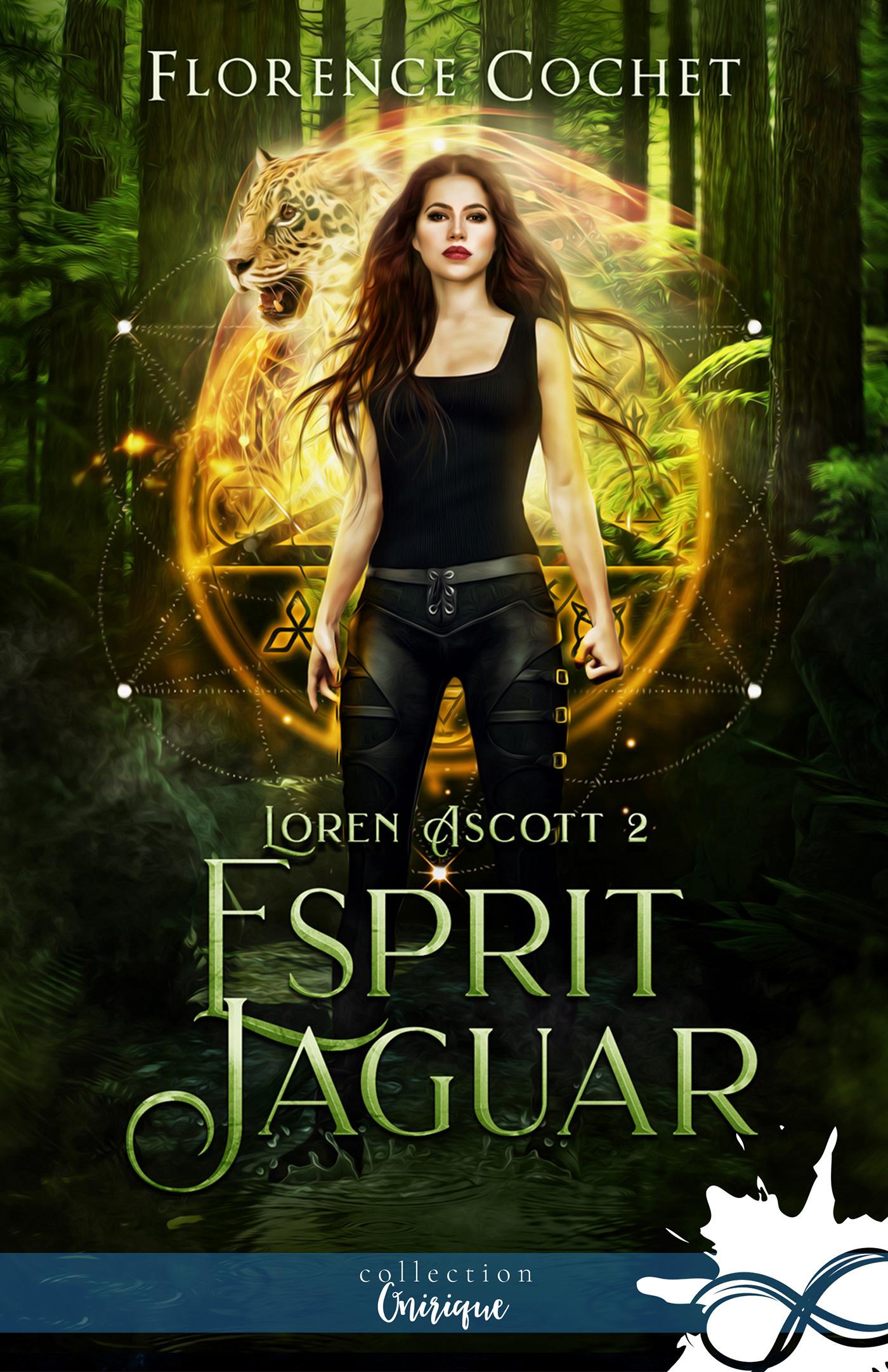 Loren Ascott t.2 ; esprit jaguar