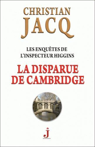 Les enquêtes de l'inspecteur Higgins T.13 ; la disparue de Cambridge