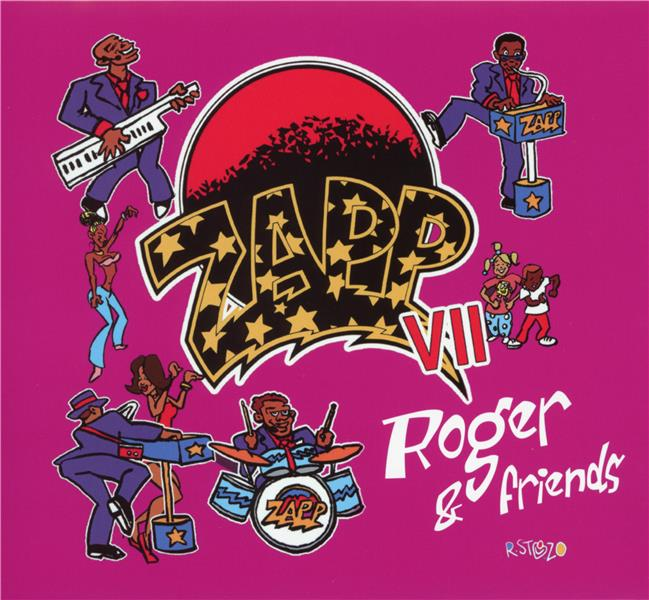 Zapp VII, Roger and friends