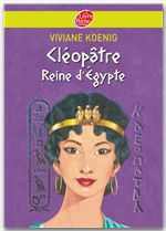 Vente Livre Numérique : Cléopâtre - Reine d'Egypte  - Viviane Koenig