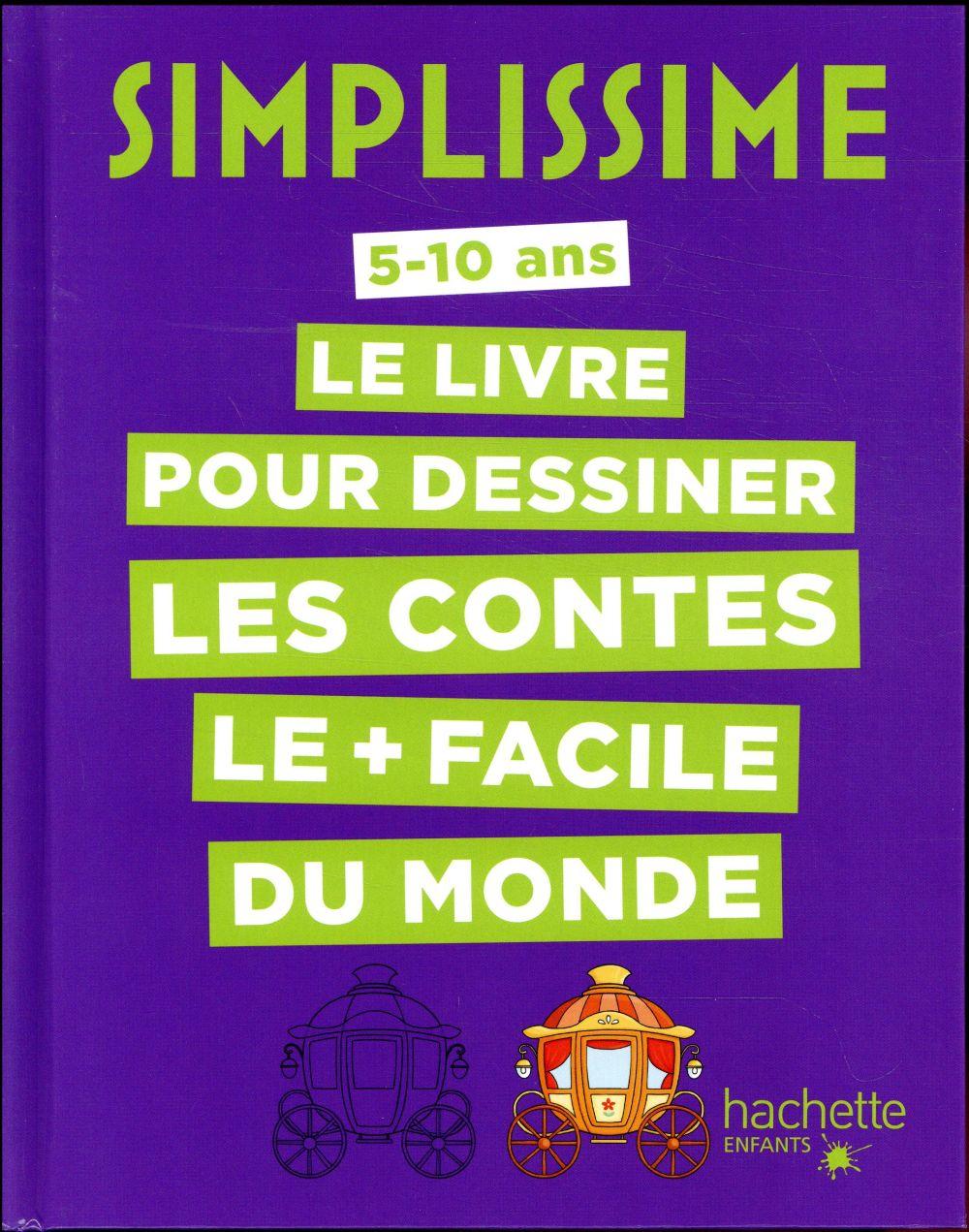 Simplissime ; le livre pour dessiner les contes le + facile du monde