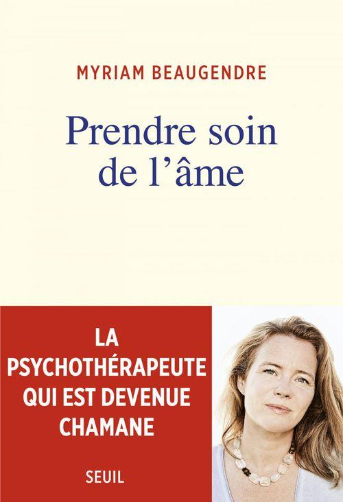 Prendre soin de l'âme ; la psychothérapeute qui est devenue chamane