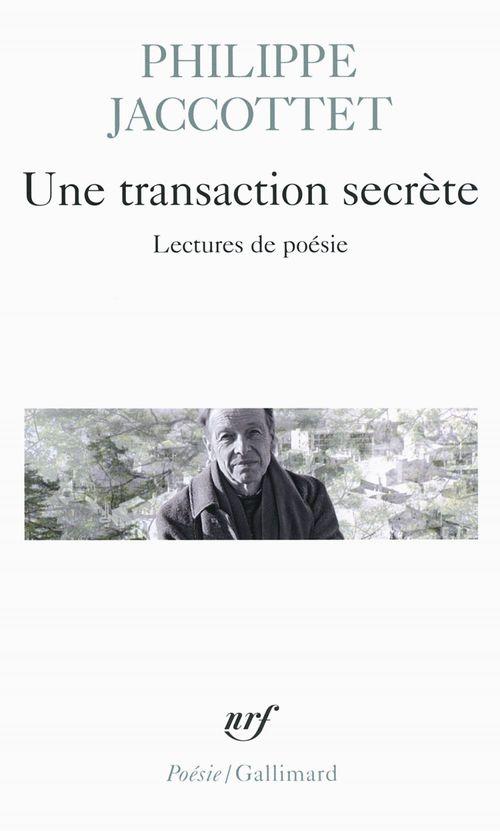 une transaction secrète ; lectures de poésie