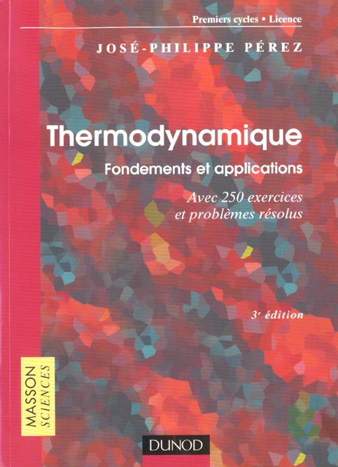 Thermodynamique : Fondements Et Applications - 3eme Edition