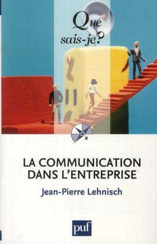 La Communication Dans L'Entreprise (7e Edition)