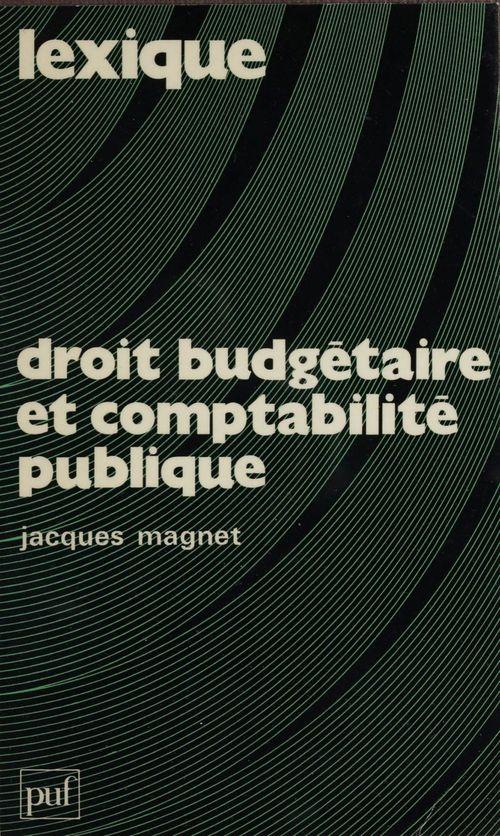 Le lexique droit budgétaire et comptabilité publique