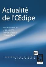 Vente EBooks : Actualité de l'OEdipe  - Hélène Parat - Félicie Nayrou - Guy Cabrol