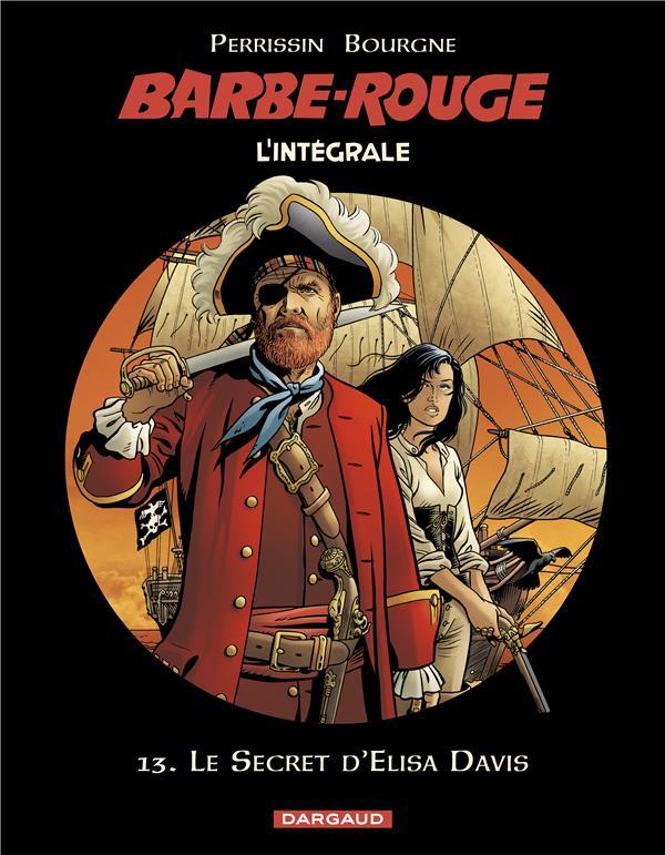 Barbe-Rouge ; Intégrale vol.13 ; le secret d'Elisa Davis