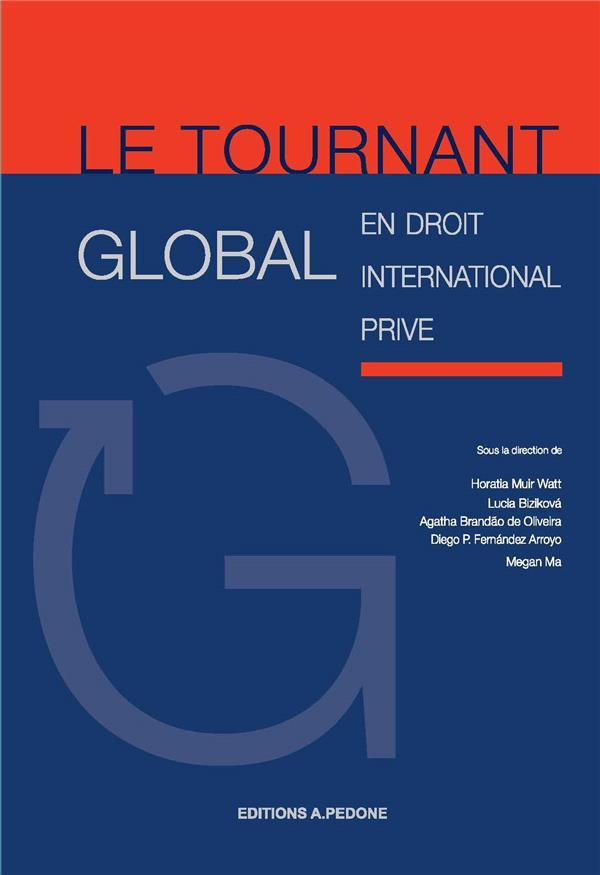 Le tournant global en droit international privé