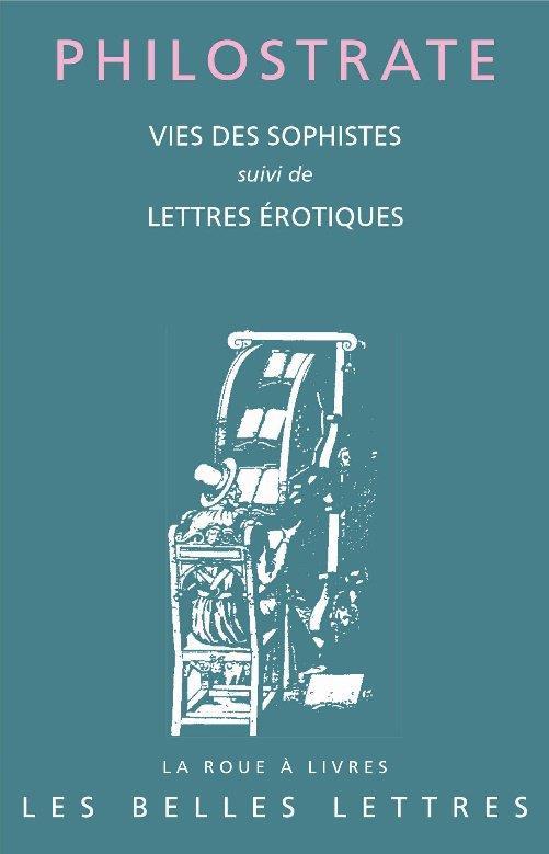 vies des sophistes ; lettres érotiques