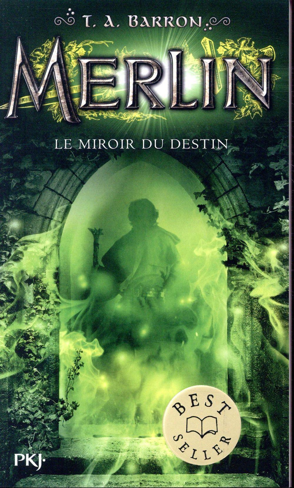 Merlin - cycle 1 T.4 ; le miroir du destin