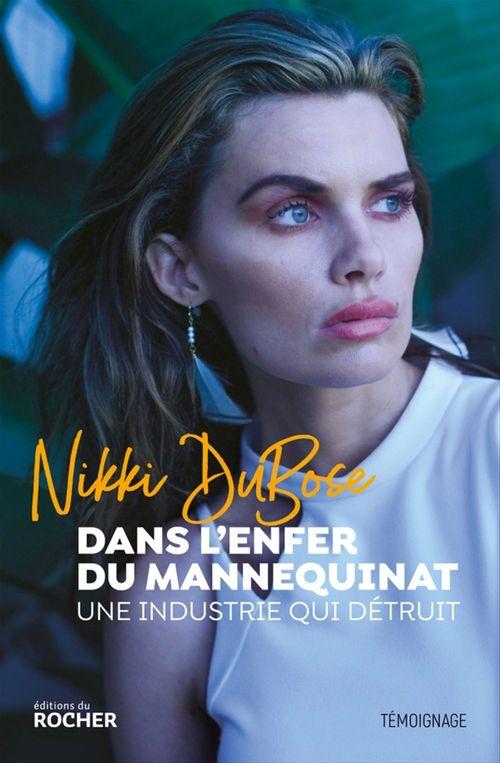 Dans l'enfer du mannequinat  - Nikki DuBose