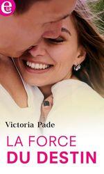Vente EBooks : La force du destin  - Victoria Pade
