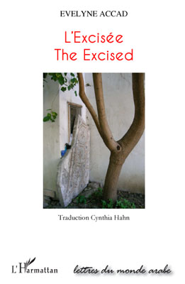 L'excisée ; the excised