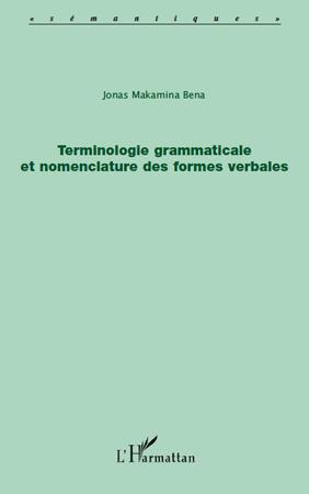 Terminologie grammaticale et nomenclature des formes verbales
