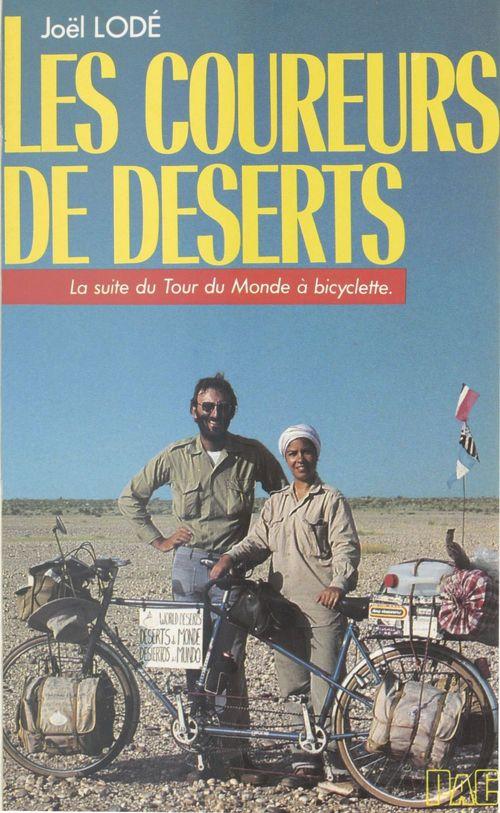 Les coureurs de déserts