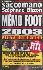 Vente Livre Numérique : Mémo foot 2003  - Eugène SACCOMANO - Stéphane BITTON