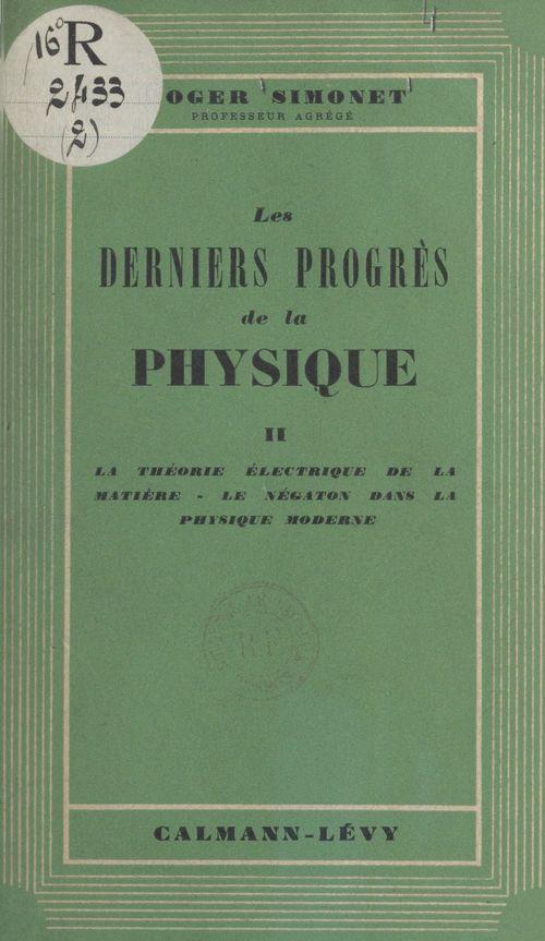 Les derniers progrès de la physique (2)
