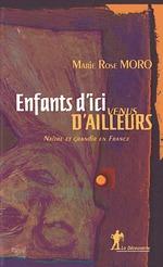 Vente EBooks : Enfants d'ici venus d'ailleurs  - Marie Rose MORO
