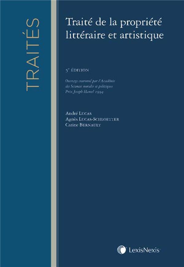 Traité de la propriété littéraire et artistique (5e édition)
