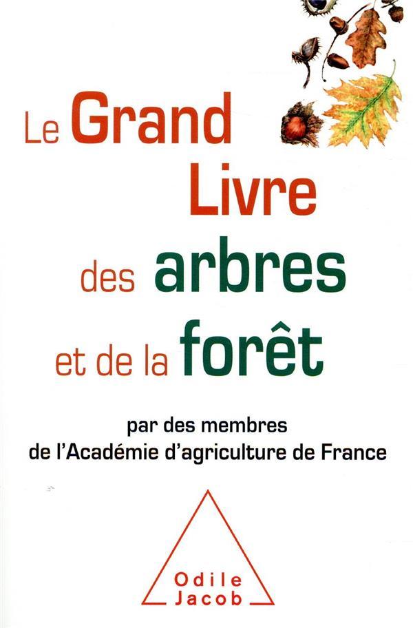 Le grand livre des arbres et de la forêt