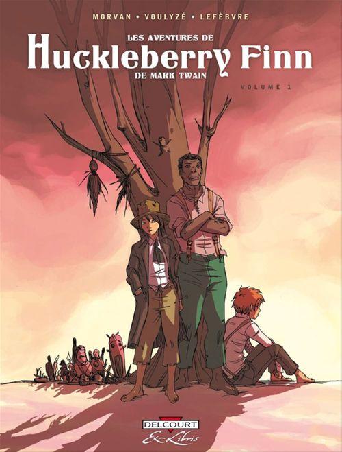Les aventures de Huckleberry Finn, de Mark Twain t.1
