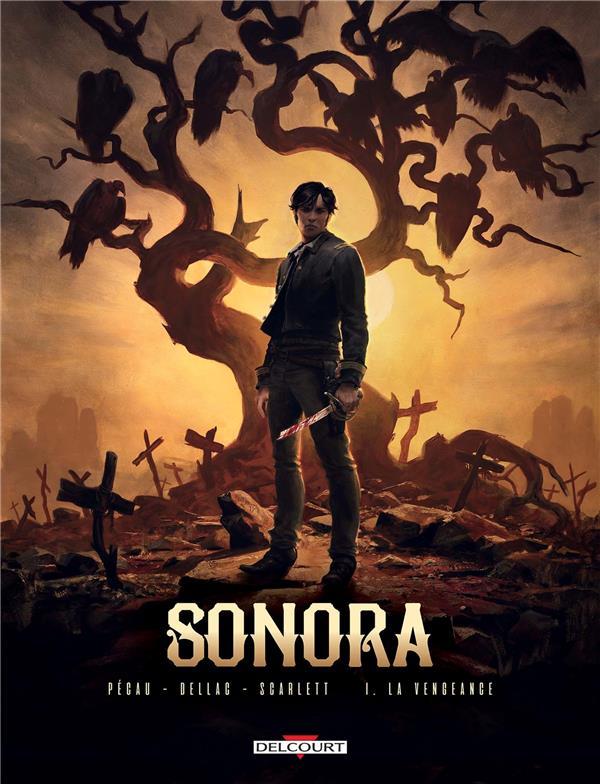 Sonora T.1 ; la vengeance