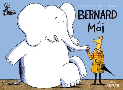 Bernard et moi