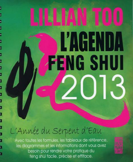 Agenda feng shui 2013 ; l'année du serpent d'eau