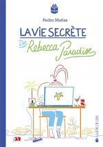 Couverture de La vie secrete de rebecca paradise