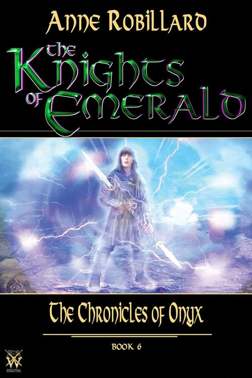 Knights of Emerald 06 : The Chronicles of Onyx