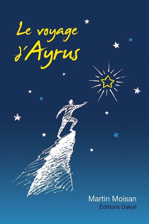 Le voyage d'ayrus - 2e edition