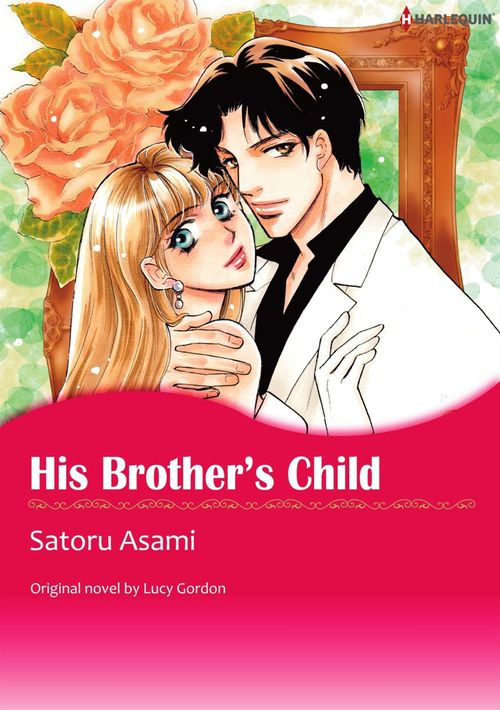Harlequin Comics: His Brother's Child