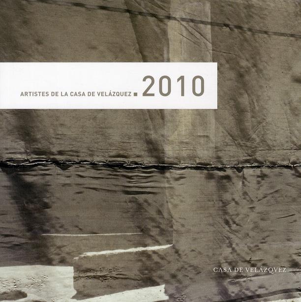 Artistes de la casa de Velázquez 2010