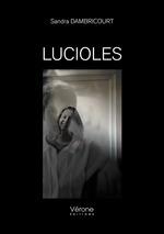 Lucioles  - Sandra Dambricourt
