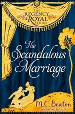 Vente Livre Numérique : The Scandalous Marriage  - Beaton M C