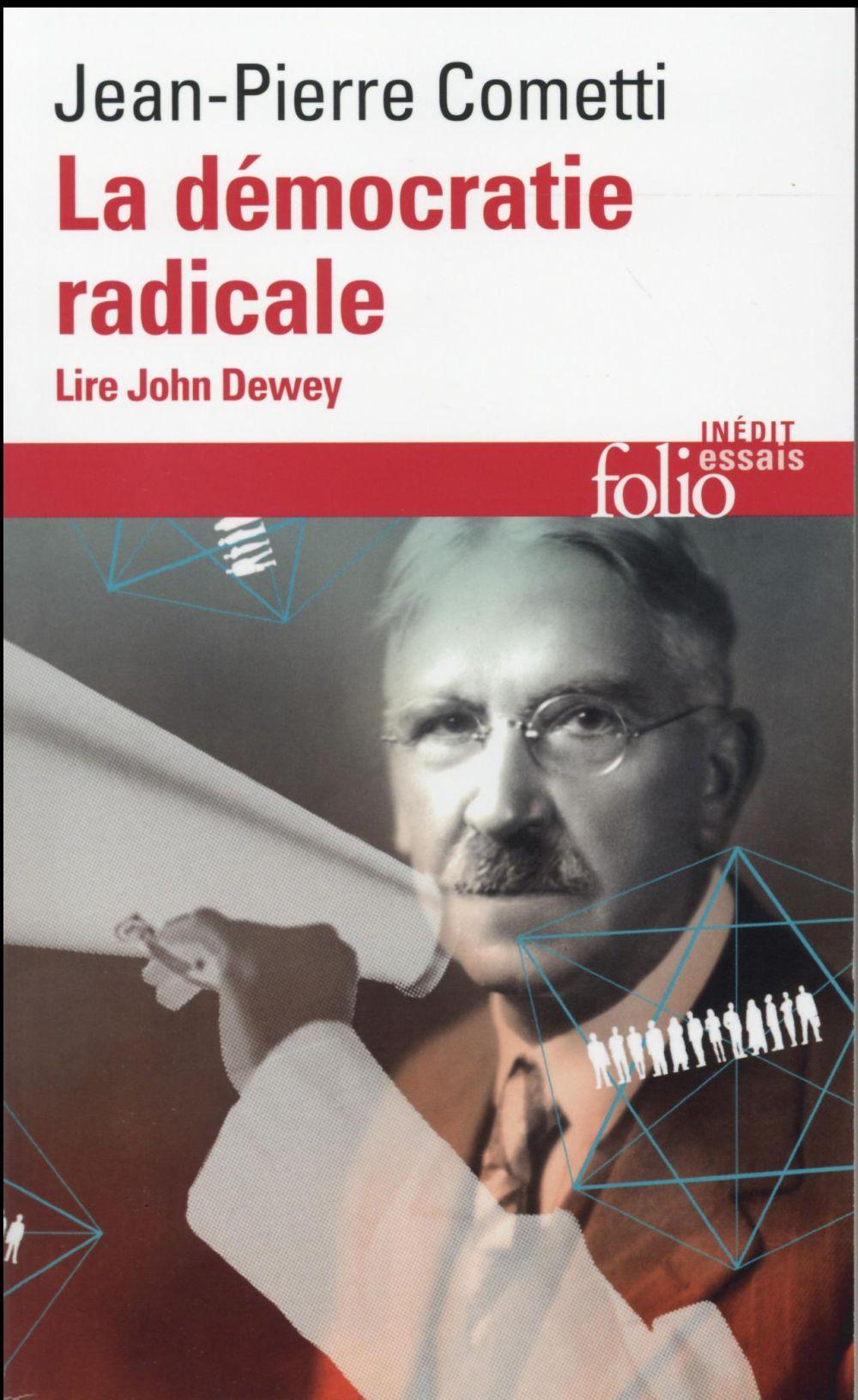 la démocratie radicale ; lire John Dewey