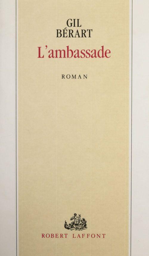 L'Ambassade  - Gil Bérart