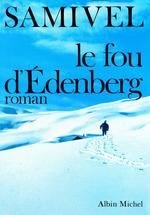 Vente Livre Numérique : Le Fou d'Edenberg  - Samivel