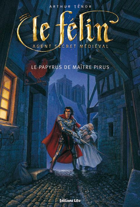 le Félin, agent secret mediéval ; le papyrus de maître Pirus