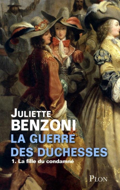 La guerre des duchesses t.1 ; la fille du condamné