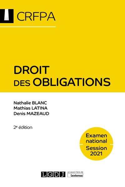 Droit des obligations ; examen national session 2021;  contrats et autres sources des obligations