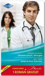 Vente Livre Numérique : Giovanni Corezzi, chirurgien - Jusqu'au bout d'un rêve - Séduction à l'hôpital  - Kate Hardy - Amy J. Fetzer - Margaret McDonagh
