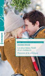 Vente Livre Numérique : Le plus beau Noël d'un médecin - Passion à la clinique  - Dianne Drake